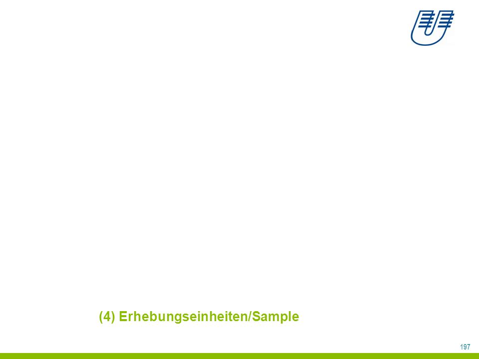 (4) Erhebungseinheiten/Sample