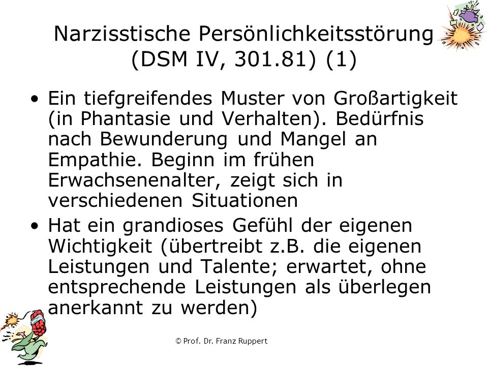 Narzisstische Persönlichkeitsstörung (DSM IV, 301.81) (1)