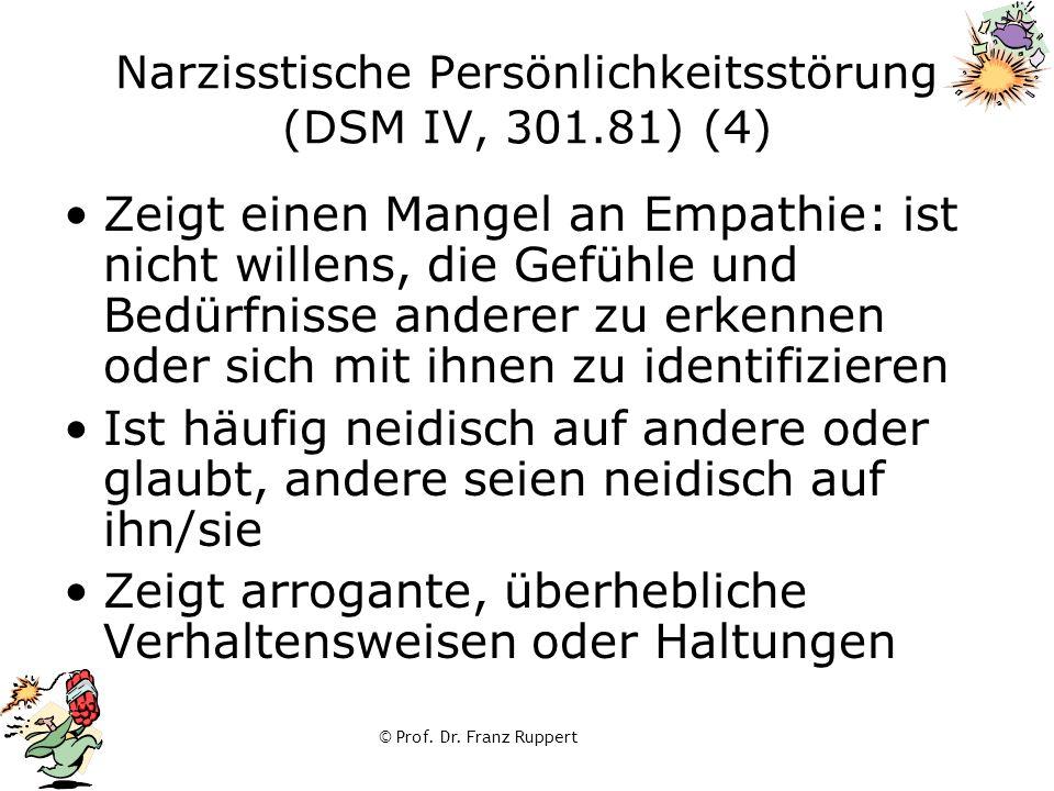 Narzisstische Persönlichkeitsstörung (DSM IV, 301.81) (4)