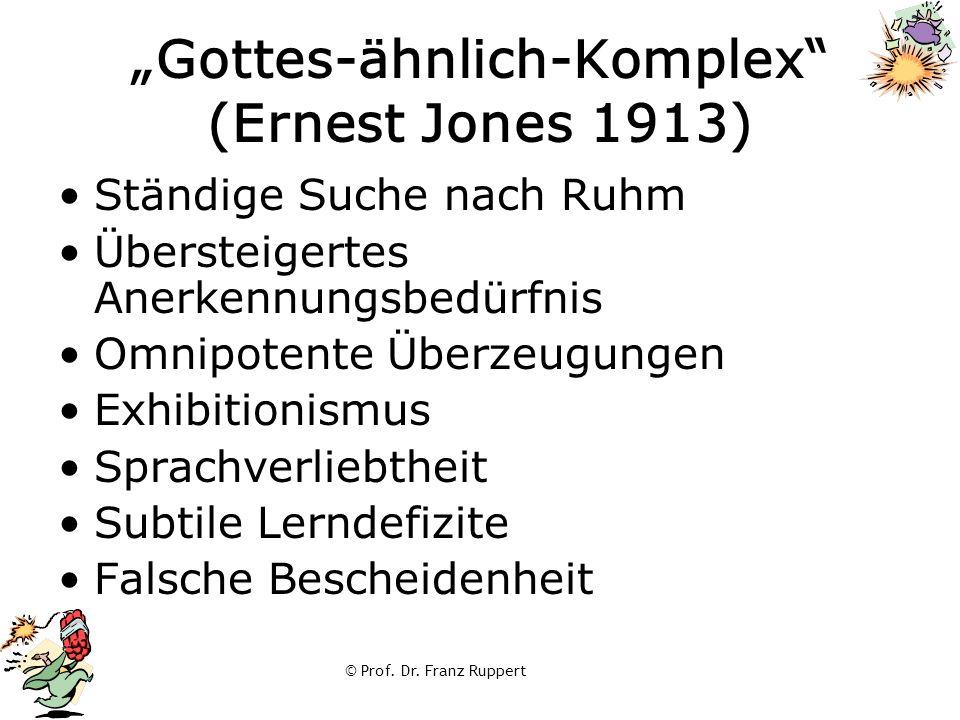 """""""Gottes-ähnlich-Komplex (Ernest Jones 1913)"""