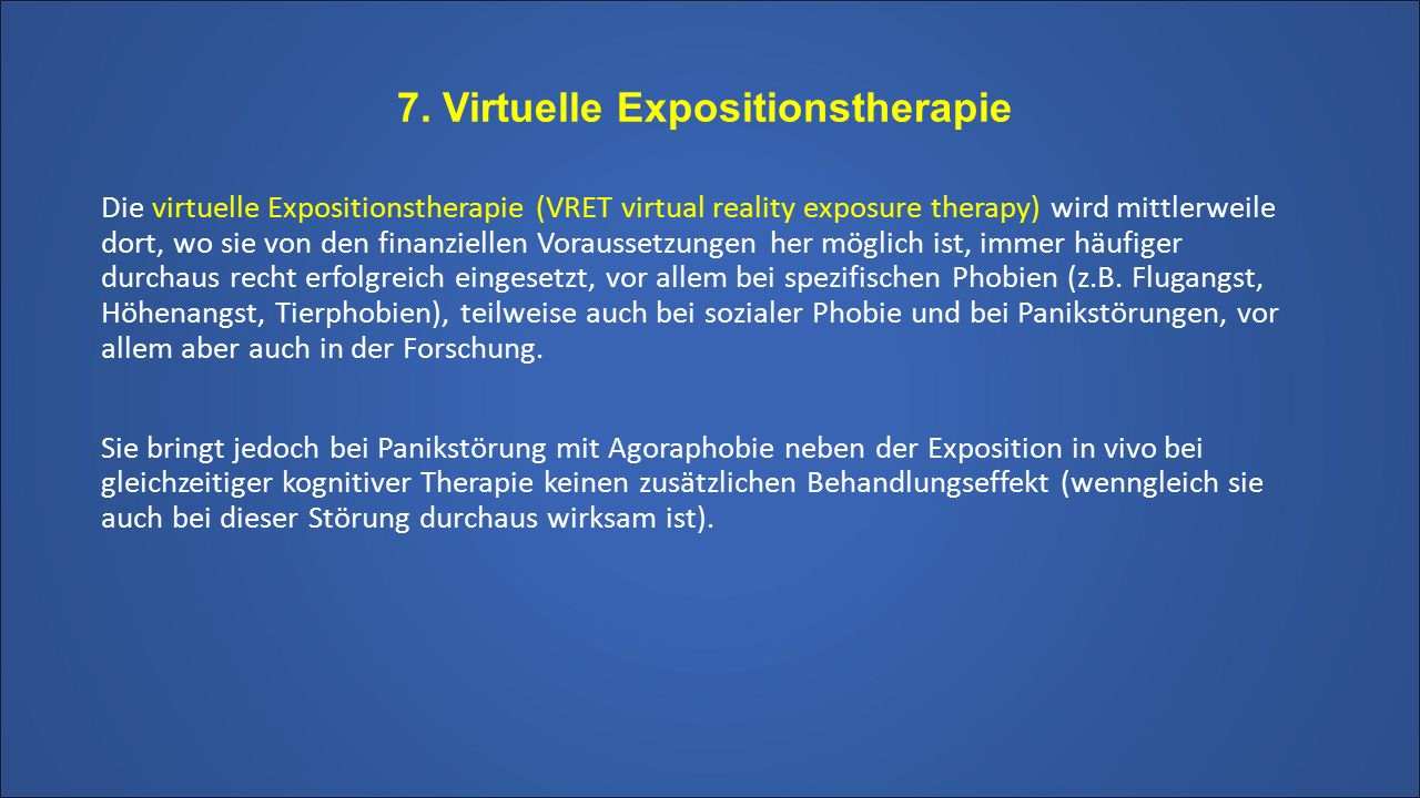 7. Virtuelle Expositionstherapie