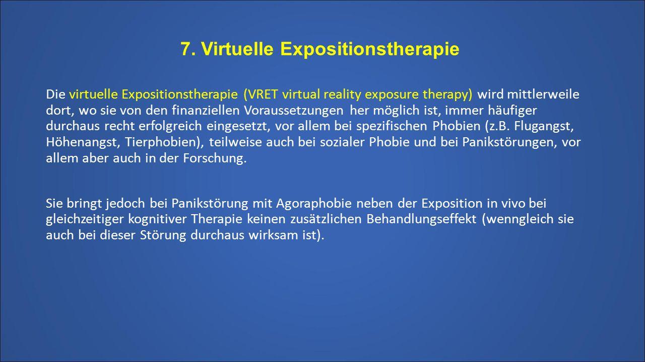 7. Virtuelle Expositionstherapie