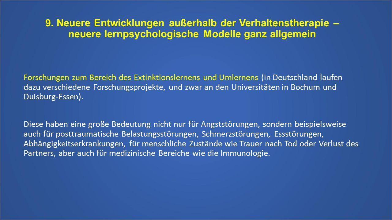 9. Neuere Entwicklungen außerhalb der Verhaltenstherapie – neuere lernpsychologische Modelle ganz allgemein