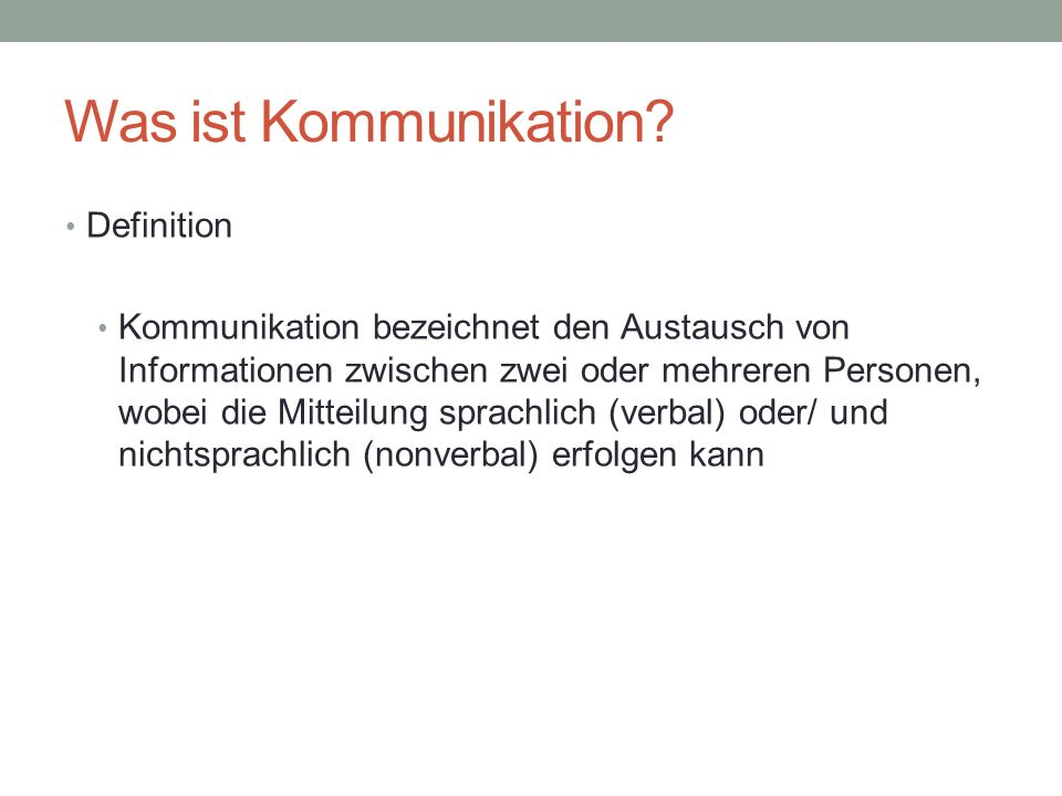 Was ist Kommunikation Definition
