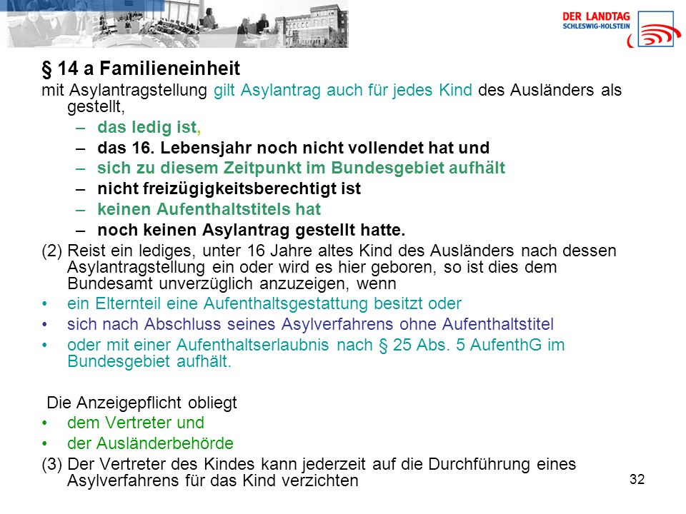 § 14 a Familieneinheit mit Asylantragstellung gilt Asylantrag auch für jedes Kind des Ausländers als gestellt,