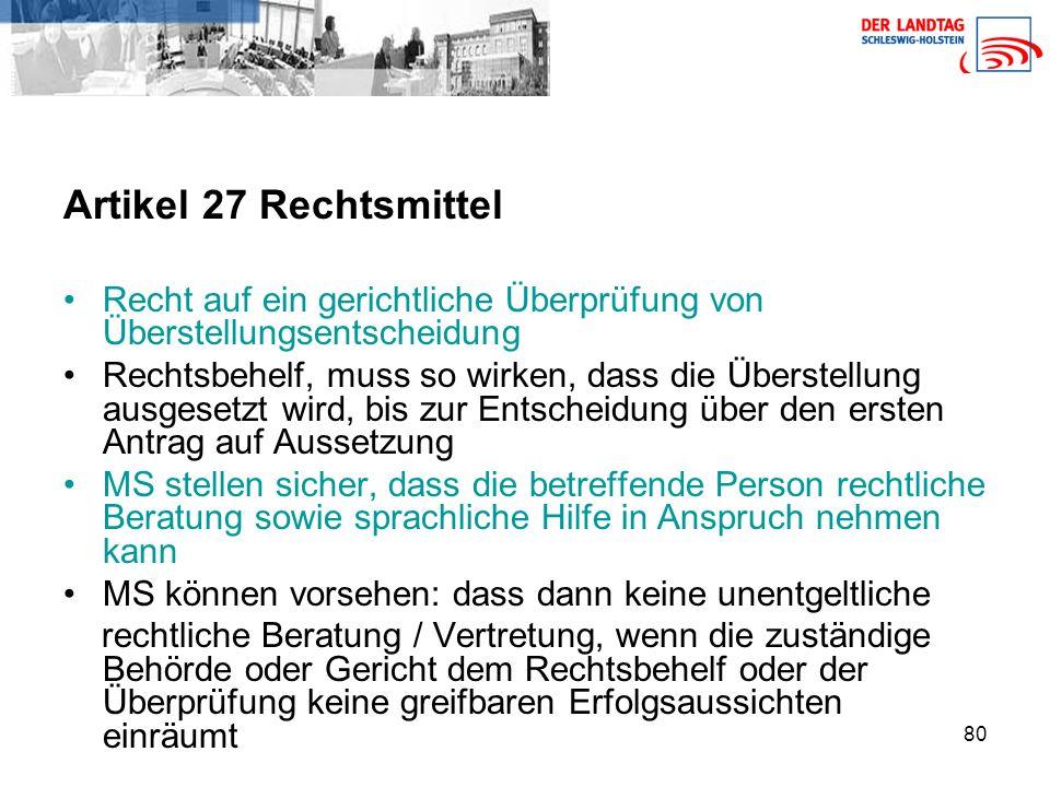 Artikel 27 Rechtsmittel Recht auf ein gerichtliche Überprüfung von Überstellungsentscheidung.