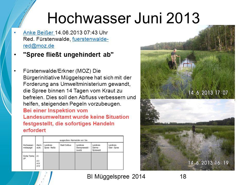 Hochwasser Juni 2013 Anke Beißer 14.06.2013 07:43 Uhr Red. Fürstenwalde, fuerstenwalde- red@moz.de.