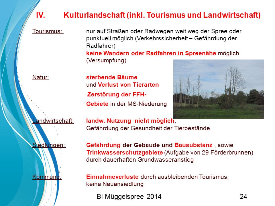 IV. Kulturlandschaft (inkl. Tourismus und Landwirtschaft)