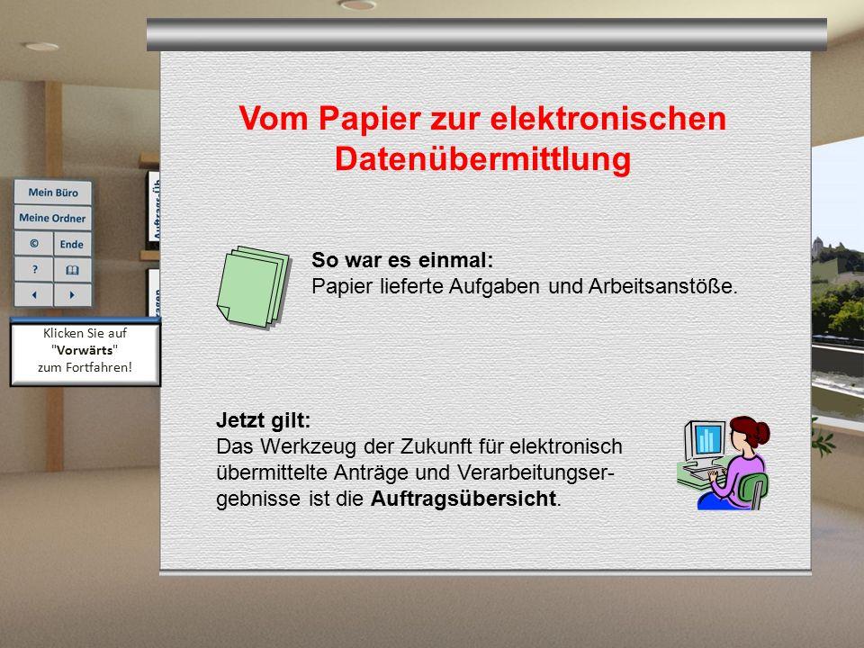 Vom Papier zur elektronischen Datenübermittlung