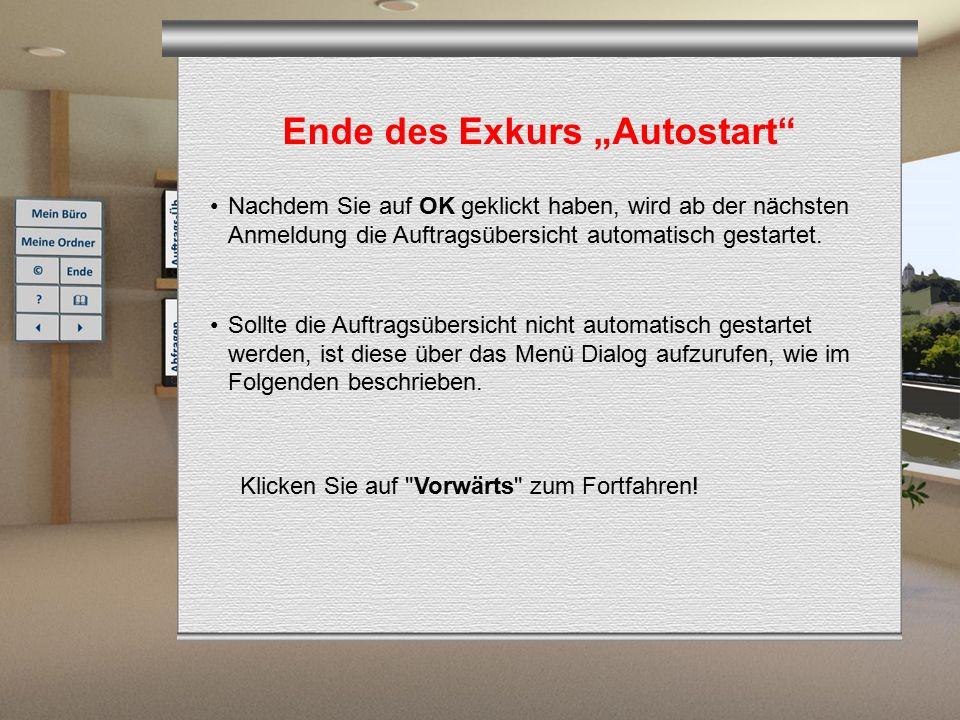 """Ende des Exkurs """"Autostart"""