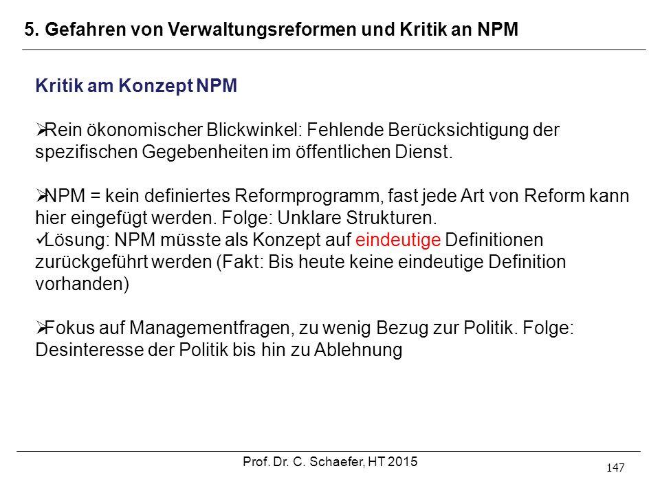5. Gefahren von Verwaltungsreformen und Kritik an NPM