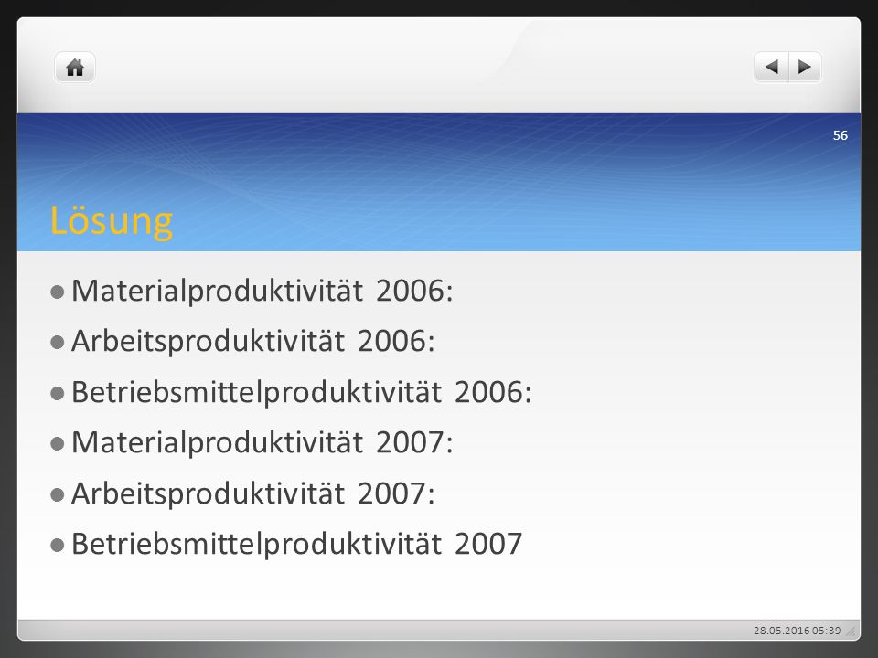 Lösung Materialproduktivität 2006: Arbeitsproduktivität 2006: