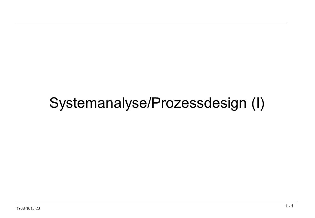 Systemanalyse/Prozessdesign (I)