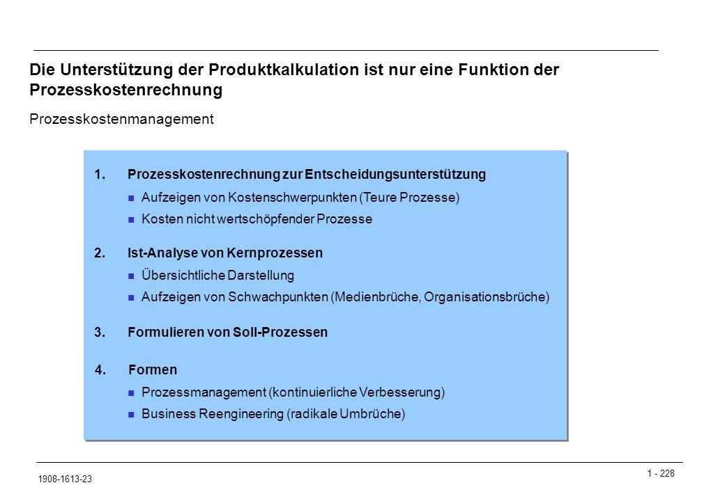 Die Unterstützung der Produktkalkulation ist nur eine Funktion der Prozesskostenrechnung