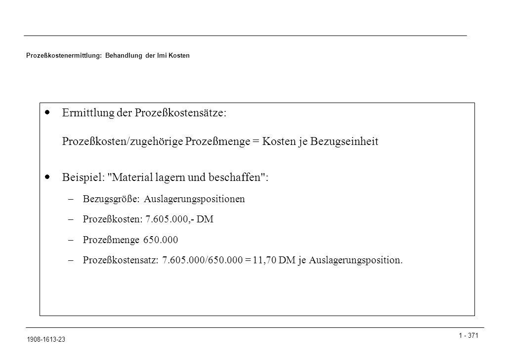 Prozeßkostenermittlung: Behandlung der lmi Kosten