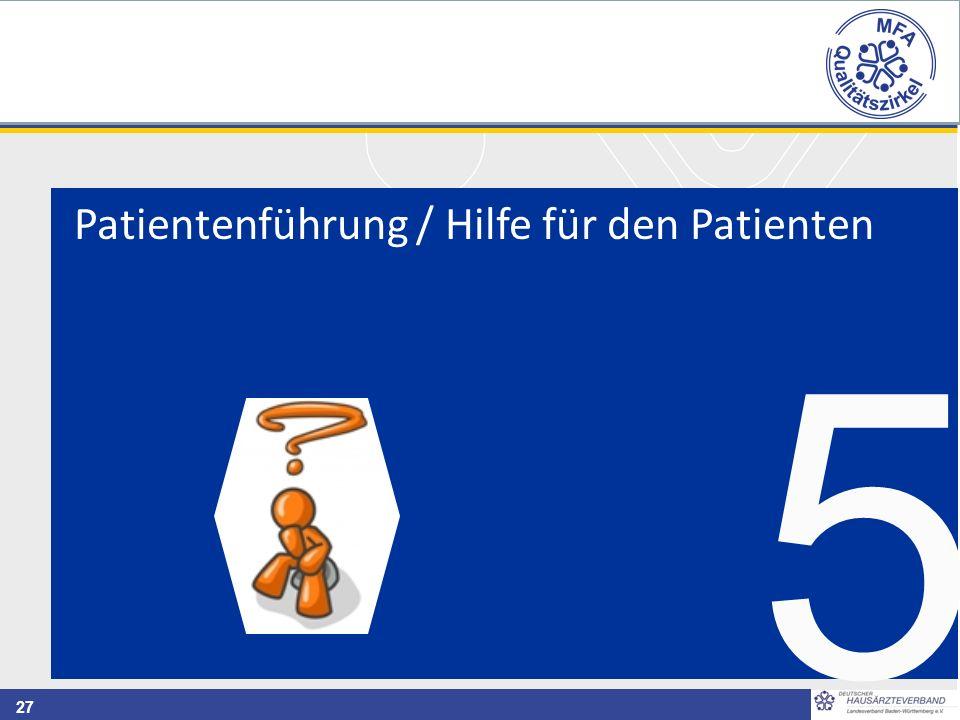 Patientenführung / Hilfe für den Patienten