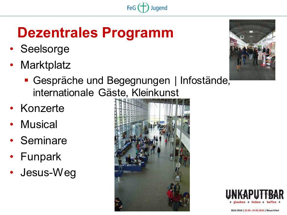 Dezentrales Programm Seelsorge Marktplatz Konzerte Musical Seminare