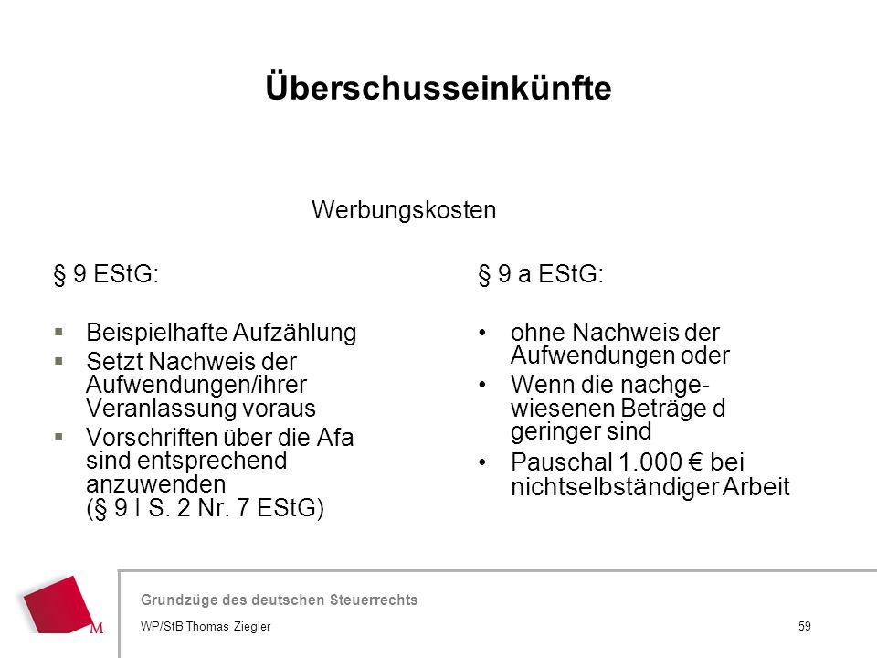 Überschusseinkünfte Werbungskosten § 9 EStG: Beispielhafte Aufzählung