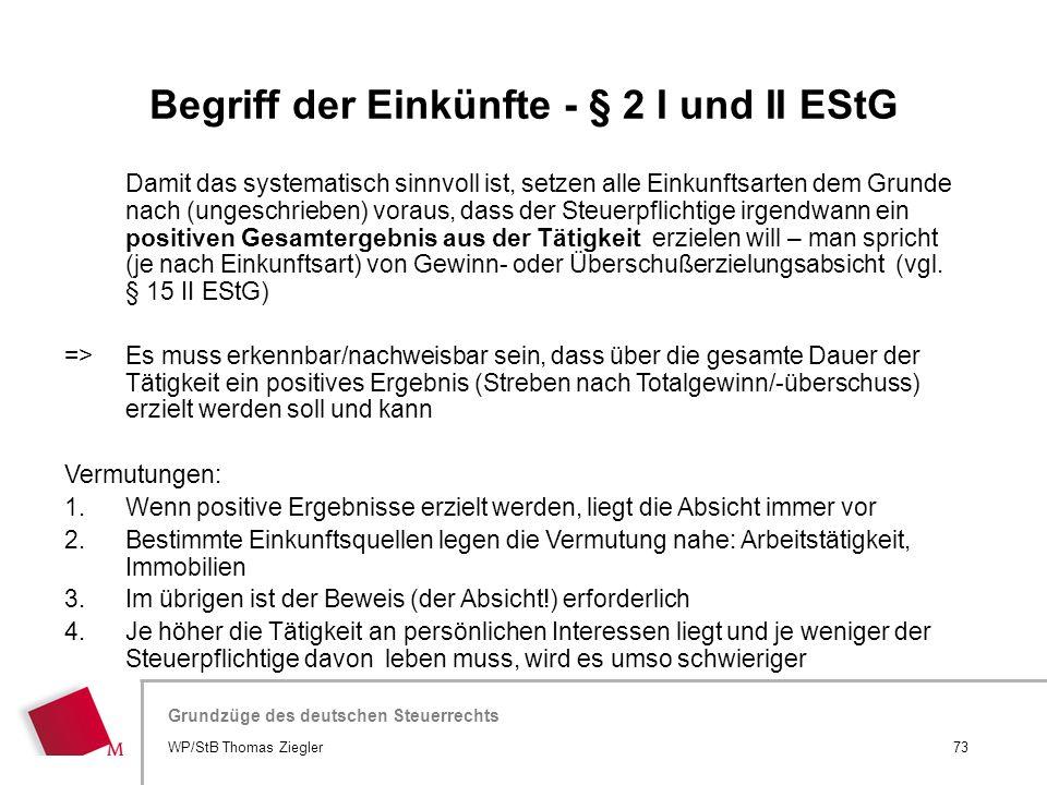 Begriff der Einkünfte - § 2 I und II EStG