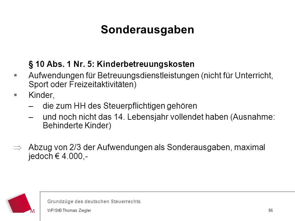 Sonderausgaben § 10 Abs. 1 Nr. 5: Kinderbetreuungskosten