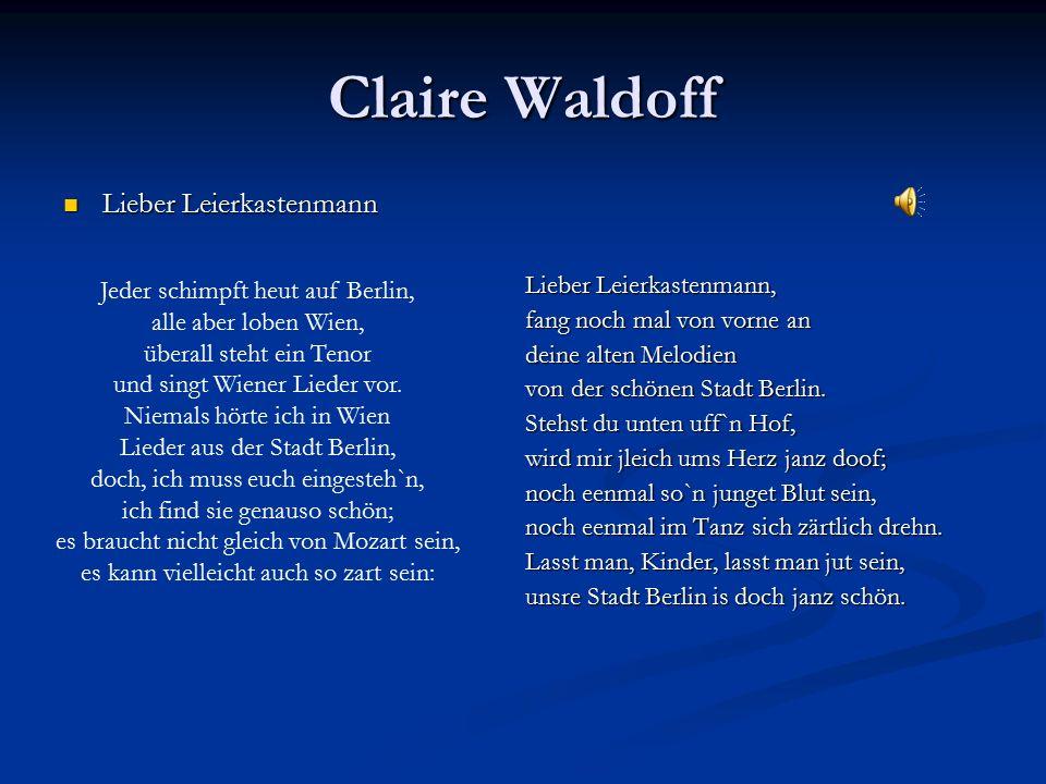 Claire Waldoff Lieber Leierkastenmann Jeder schimpft heut auf Berlin,