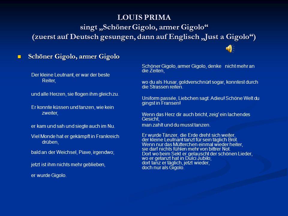 """LOUIS PRIMA singt """"Schöner Gigolo, armer Gigolo (zuerst auf Deutsch gesungen, dann auf Englisch """"Just a Gigolo )"""