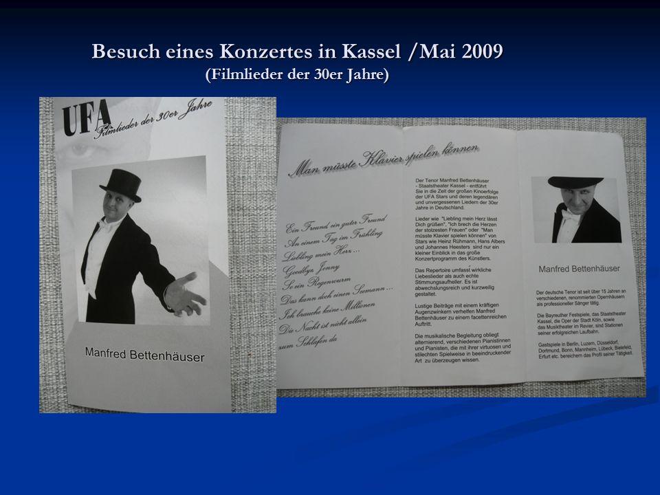 Besuch eines Konzertes in Kassel /Mai 2009 (Filmlieder der 30er Jahre)