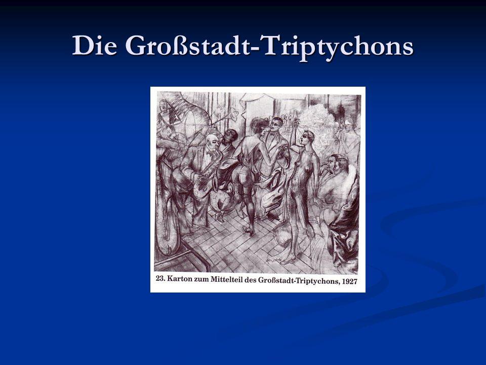 Die Großstadt-Triptychons