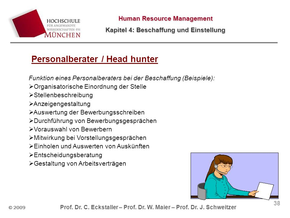 Personalberater / Head hunter