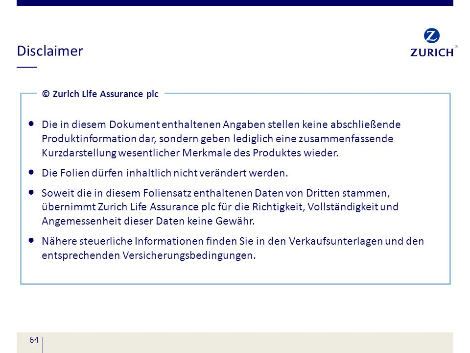 Disclaimer © Zurich Life Assurance plc.