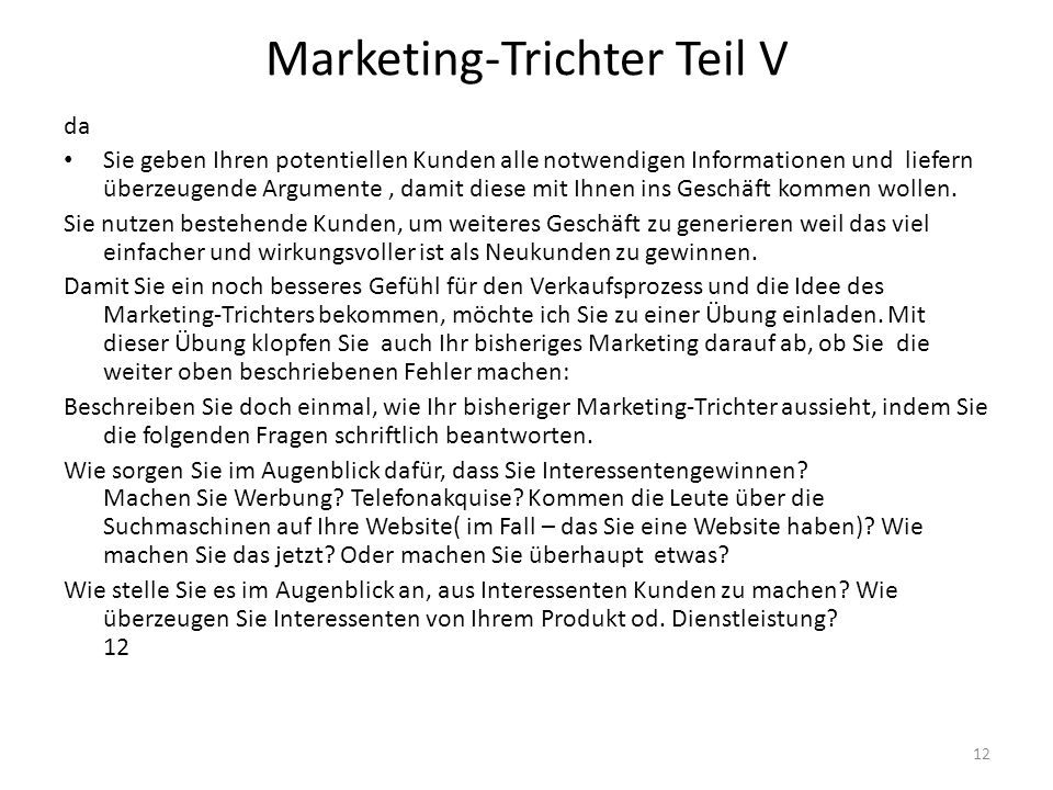 Marketing-Trichter Teil V