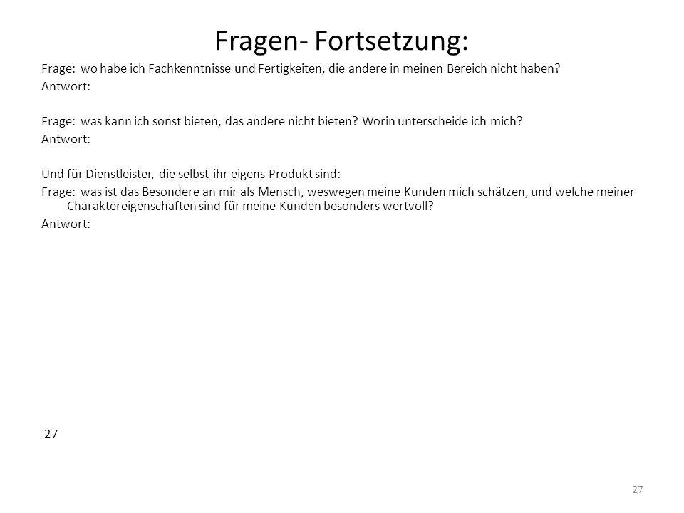 Fragen- Fortsetzung: