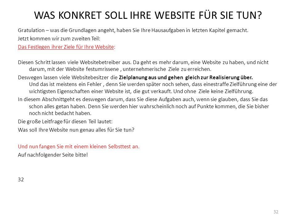 WAS KONKRET SOLL IHRE WEBSITE FÜR SIE TUN