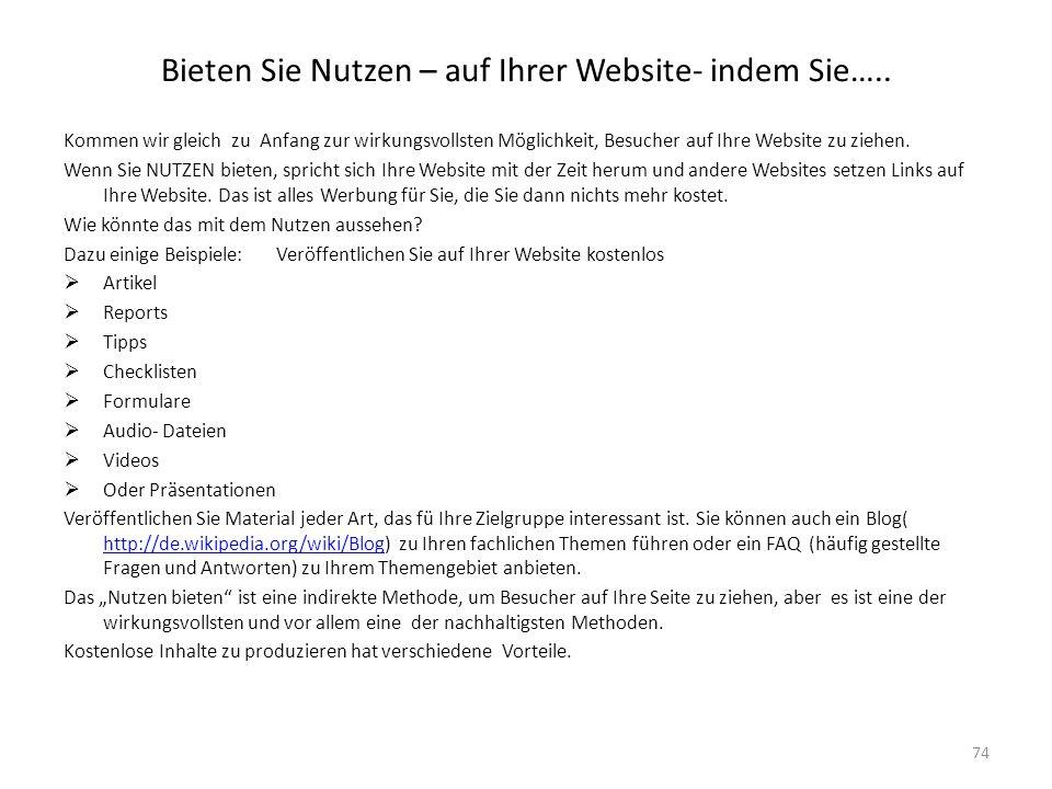 Bieten Sie Nutzen – auf Ihrer Website- indem Sie…..