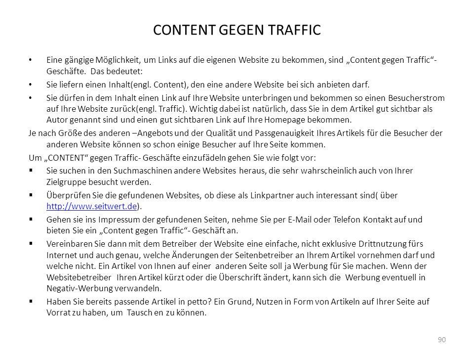 """CONTENT GEGEN TRAFFIC Eine gängige Möglichkeit, um Links auf die eigenen Website zu bekommen, sind """"Content gegen Traffic - Geschäfte. Das bedeutet:"""