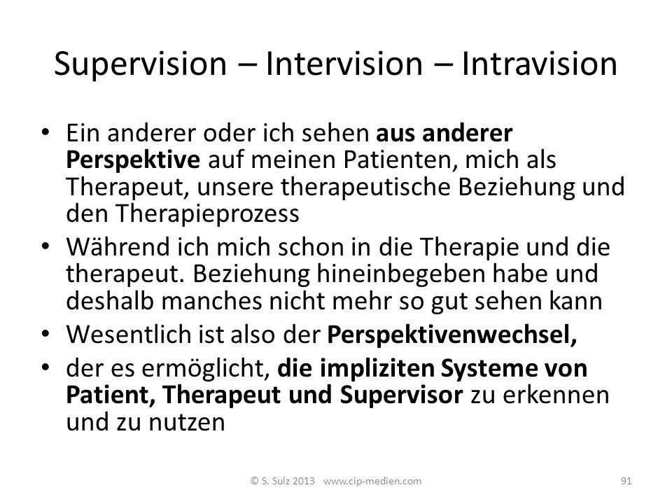 Supervision – Intervision – Intravision