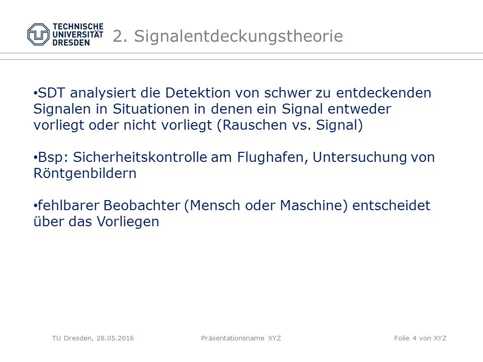 2. Signalentdeckungstheorie