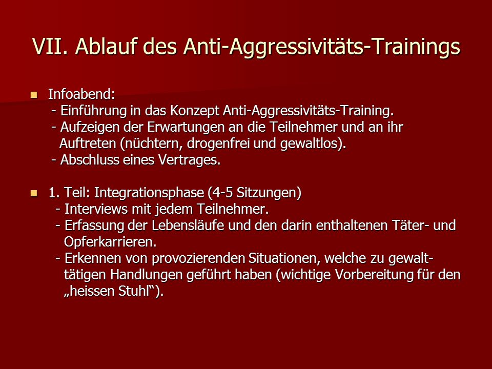 VII. Ablauf des Anti-Aggressivitäts-Trainings
