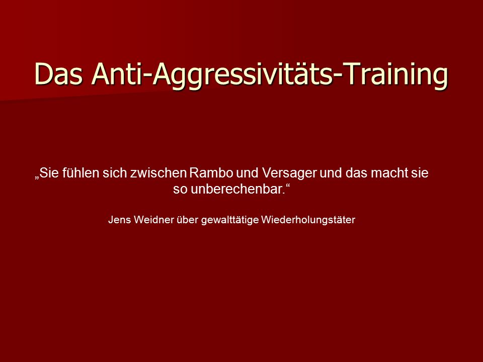 Das Anti-Aggressivitäts-Training