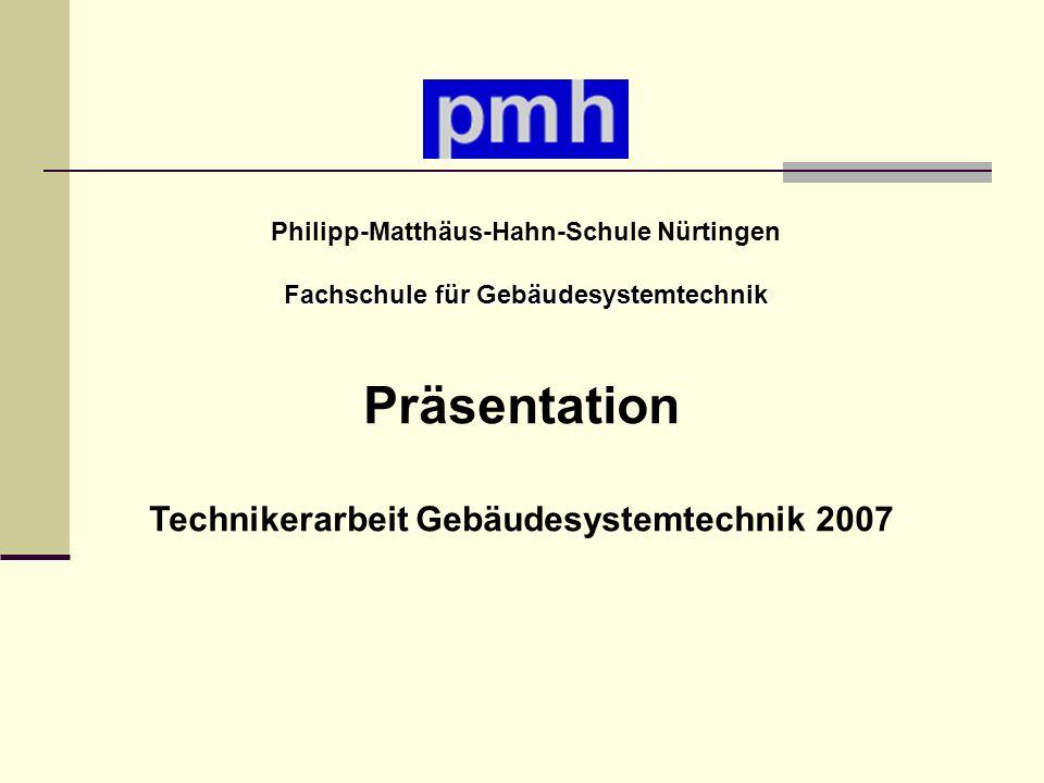 Präsentation Technikerarbeit Gebäudesystemtechnik 2007