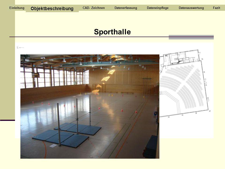 Sporthalle Objektbeschreibung CAD- Zeichnen Datenerfassung
