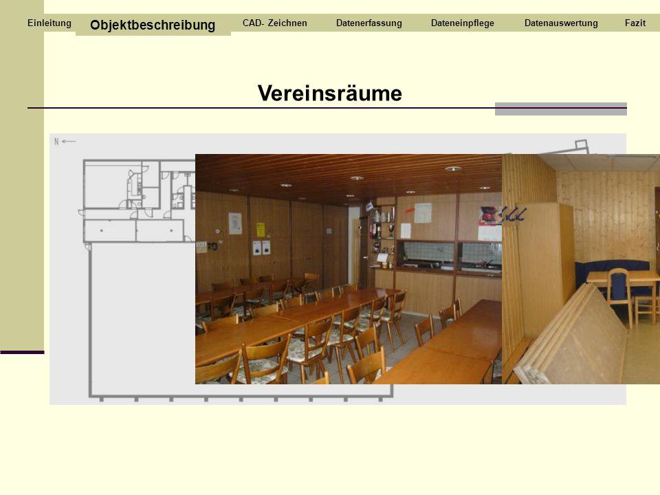 Vereinsräume Objektbeschreibung CAD- Zeichnen Datenerfassung