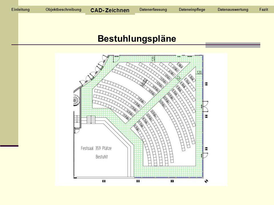 Bestuhlungspläne CAD- Zeichnen Objektbeschreibung Datenerfassung