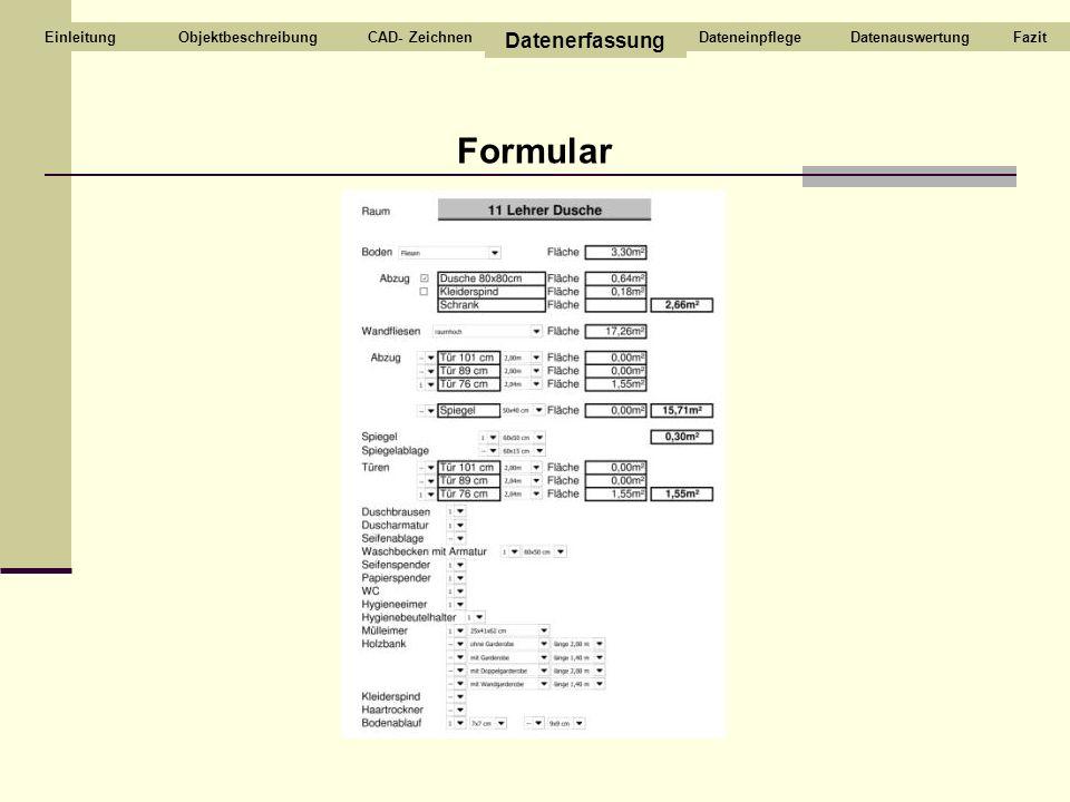 Formular Datenerfassung Objektbeschreibung CAD- Zeichnen