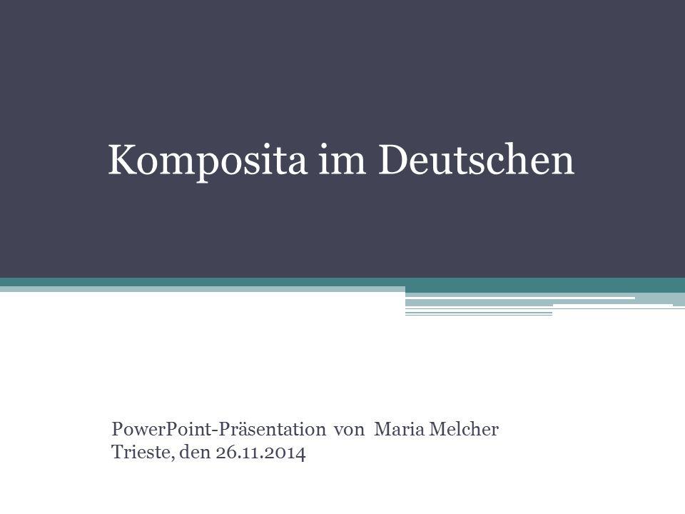 Komposita im Deutschen