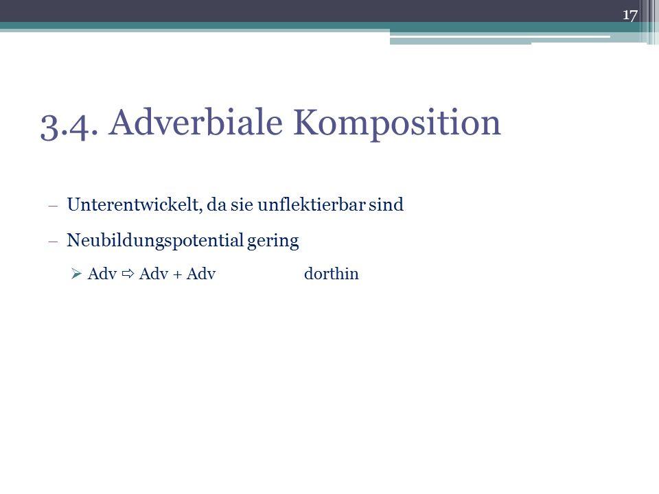 3.4. Adverbiale Komposition