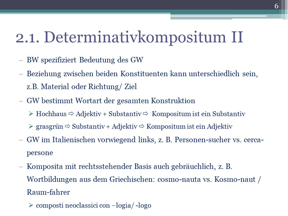 2.1. Determinativkompositum II