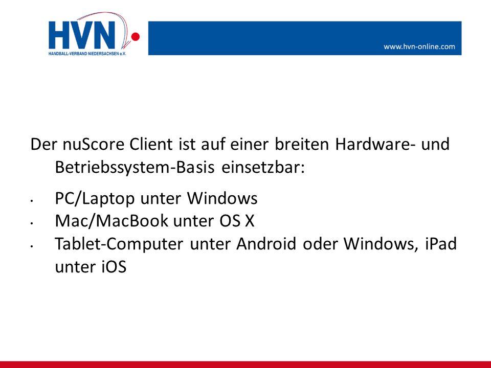 Der nuScore Client ist auf einer breiten Hardware- und Betriebssystem-Basis einsetzbar:
