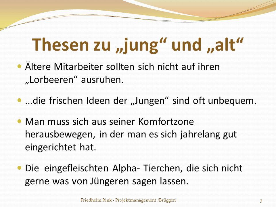 """Thesen zu """"jung und """"alt"""