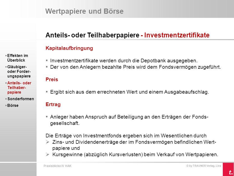 Wertpapiere und Börse Anteils- oder Teilhaberpapiere - Investmentzertifikate. Kapitalaufbringung.